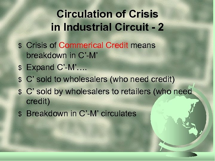 Circulation of Crisis in Industrial Circuit - 2 $ $ $ Crisis of Commerical