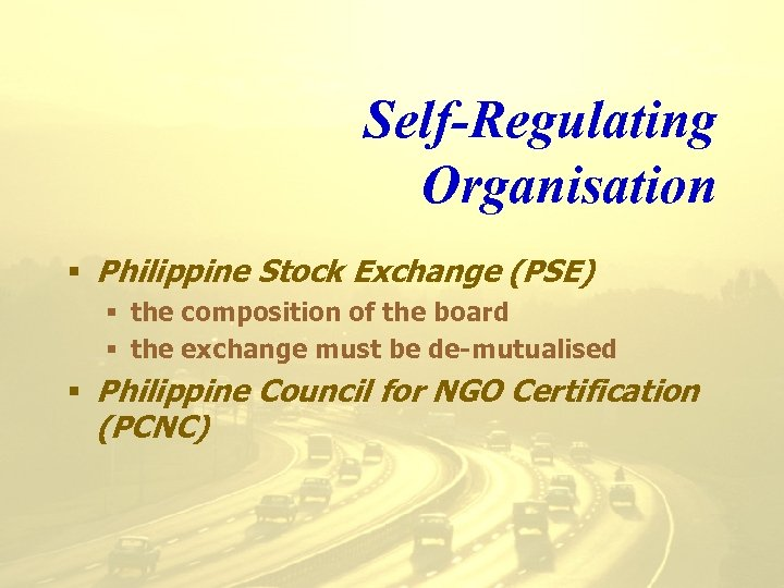 Self-Regulating Organisation § Philippine Stock Exchange (PSE) § the composition of the board §