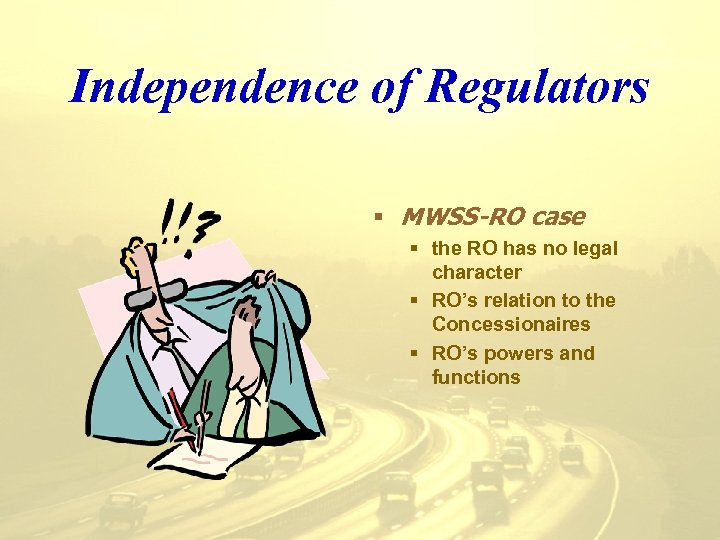 Independence of Regulators § MWSS-RO case § the RO has no legal character §