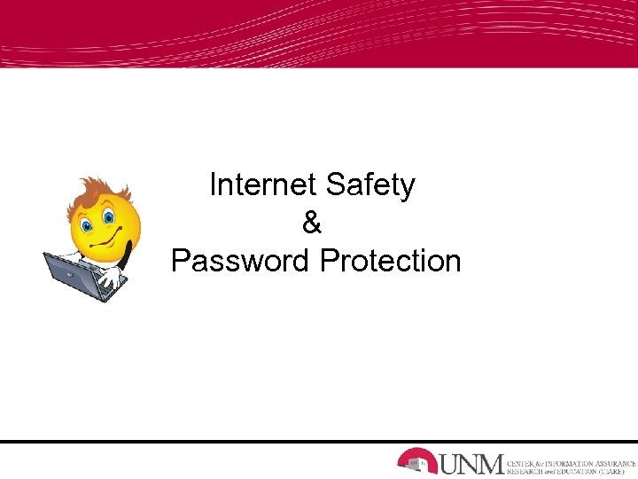 Internet Safety & Password Protection