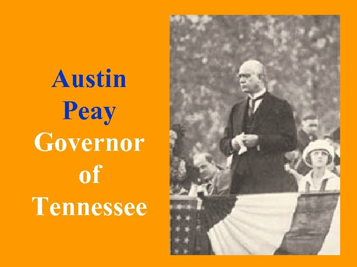 Austin Peay Governor of Tennessee