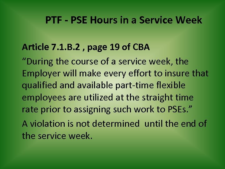 PTF - PSE Hours in a Service Week Article 7. 1. B. 2 ,