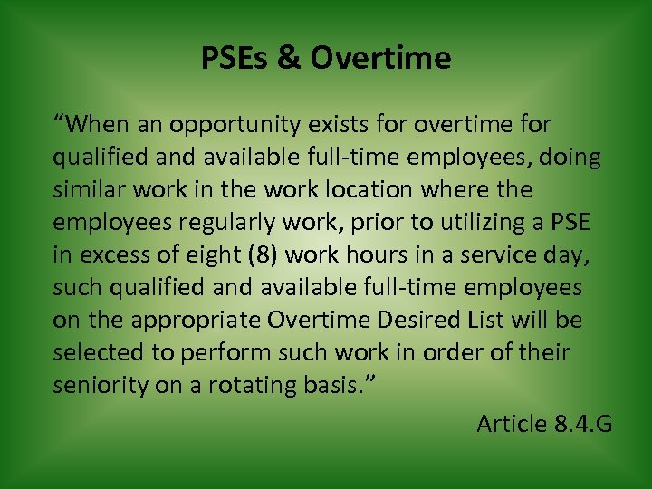 """PSEs & Overtime """"When an opportunity exists for overtime for qualified and available full-time"""