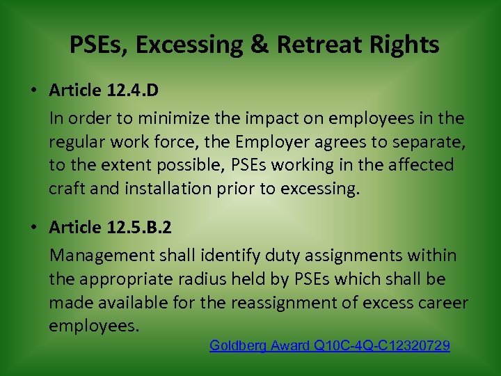 PSEs, Excessing & Retreat Rights • Article 12. 4. D In order to minimize