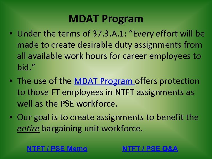 """MDAT Program • Under the terms of 37. 3. A. 1: """"Every effort will"""