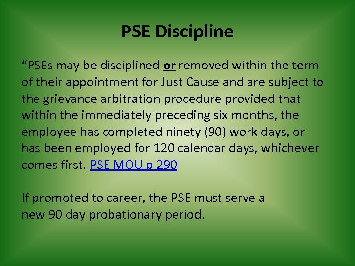 """PSE Discipline """"PSEs may be disciplined or removed within the term of their appointment"""