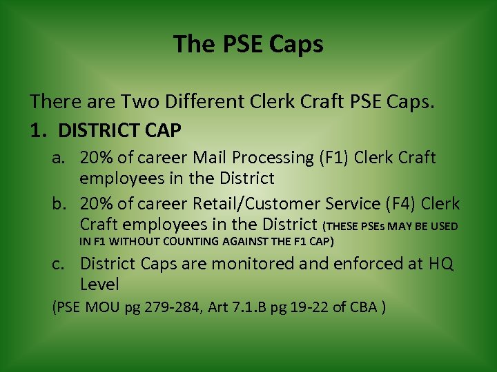The PSE Caps There are Two Different Clerk Craft PSE Caps. 1. DISTRICT CAP