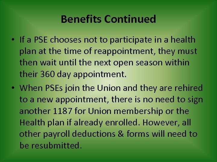 Benefits Continued • If a PSE chooses not to participate in a health plan