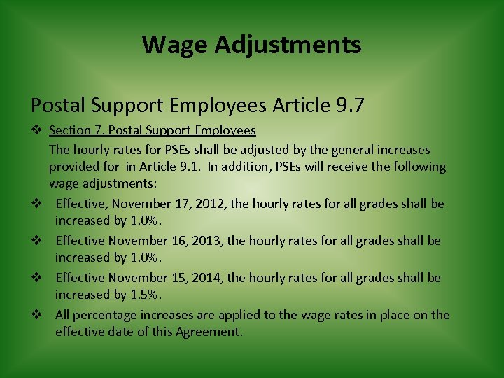 Wage Adjustments Postal Support Employees Article 9. 7 v Section 7. Postal Support Employees