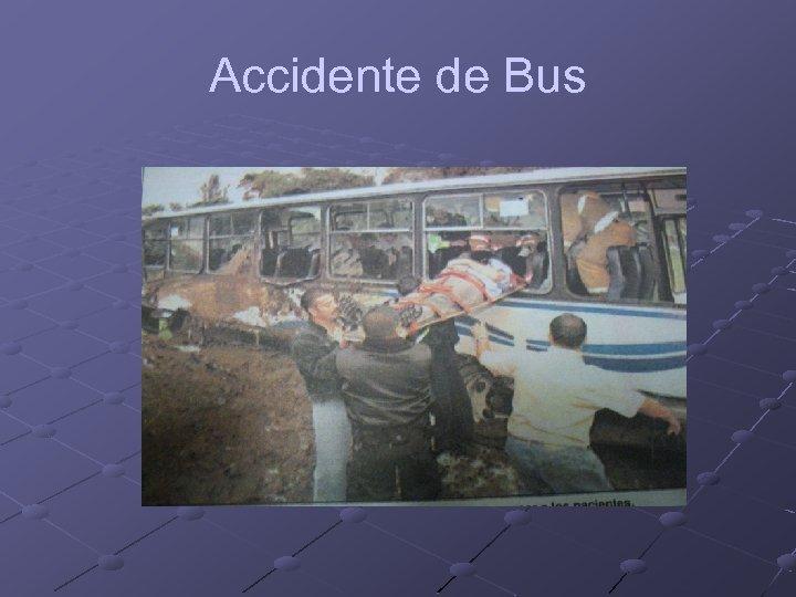 Accidente de Bus