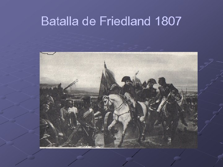 Batalla de Friedland 1807