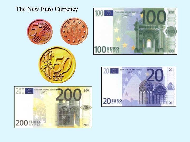 The New Euro Currency
