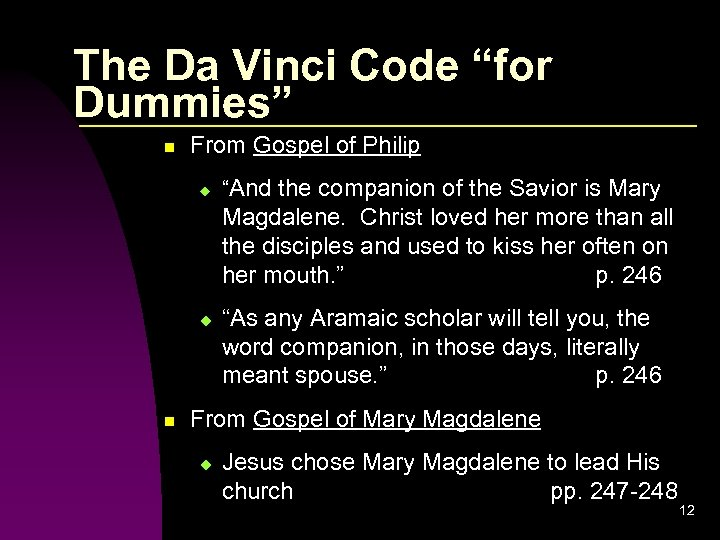 """The Da Vinci Code """"for Dummies"""" n From Gospel of Philip u """"And the"""