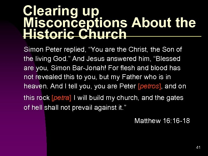 """Clearing up Misconceptions About the Historic Church Simon Peter replied, """"You are the Christ,"""