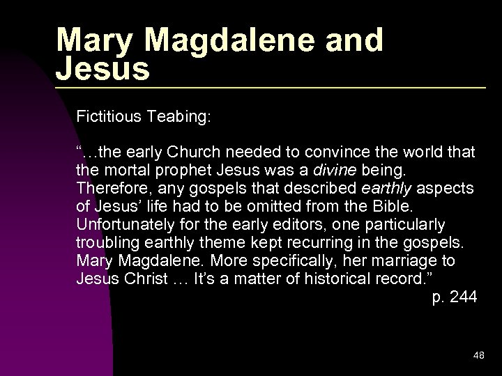 """Mary Magdalene and Jesus Fictitious Teabing: """"…the early Church needed to convince the world"""