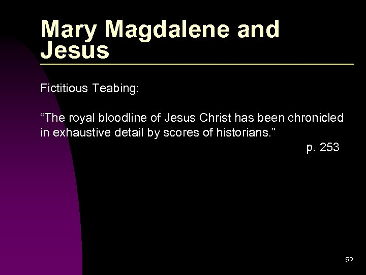 """Mary Magdalene and Jesus Fictitious Teabing: """"The royal bloodline of Jesus Christ has been"""