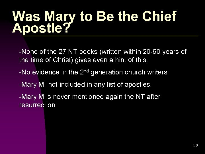 Was Mary to Be the Chief Apostle? -None of the 27 NT books (written