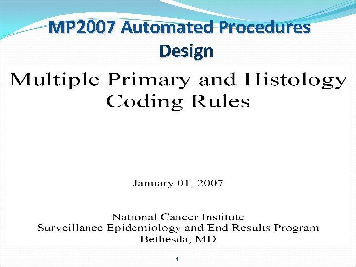 MP 2007 Automated Procedures Design 4