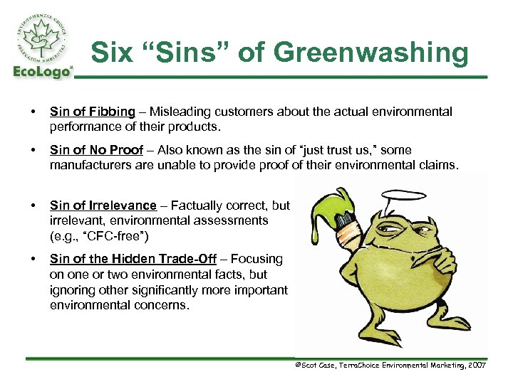 """Six """"Sins"""" of Greenwashing • Sin of Fibbing – Misleading customers about the actual"""