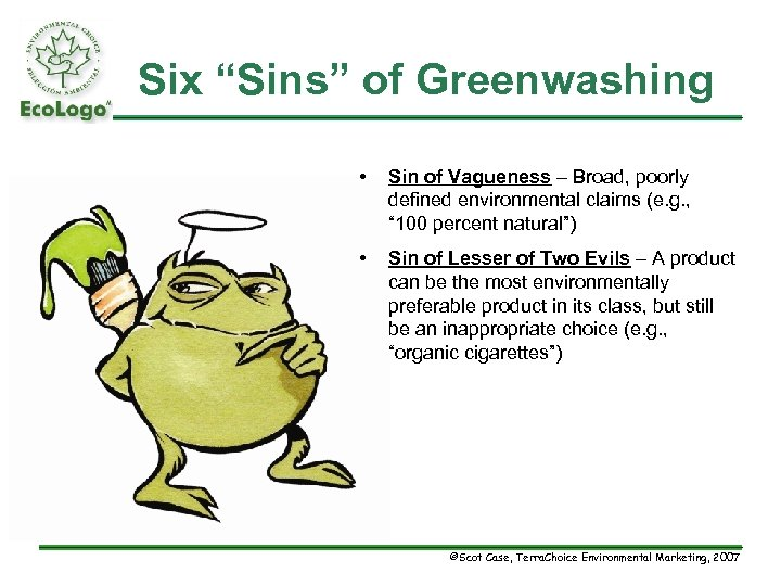 """Six """"Sins"""" of Greenwashing • Sin of Vagueness – Broad, poorly defined environmental claims"""