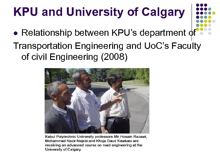 KPU and University of Calgary Relationship between KPU's department of Transportation Engineering and Uo.