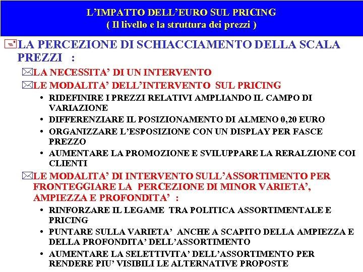 L'IMPATTO DELL'EURO SUL PRICING ( Il livello e la struttura dei prezzi ) +LA