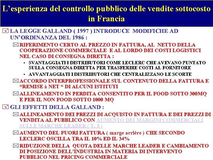 L'esperienza del controllo pubblico delle vendite sottocosto in Francia + LA LEGGE GALLAND (