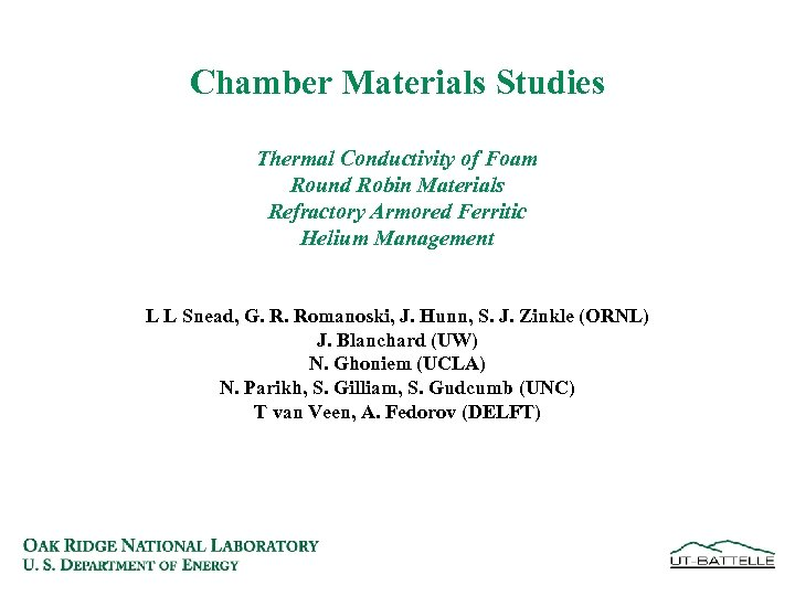 Chamber Materials Studies Thermal Conductivity of Foam Round Robin Materials Refractory Armored Ferritic Helium