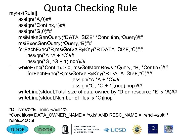 Quota Checking Rule mytest. Rule|| assign(*A, 0)## assign(*Cont. Inx, 1)## assign(*G, 0)## msi. Make.