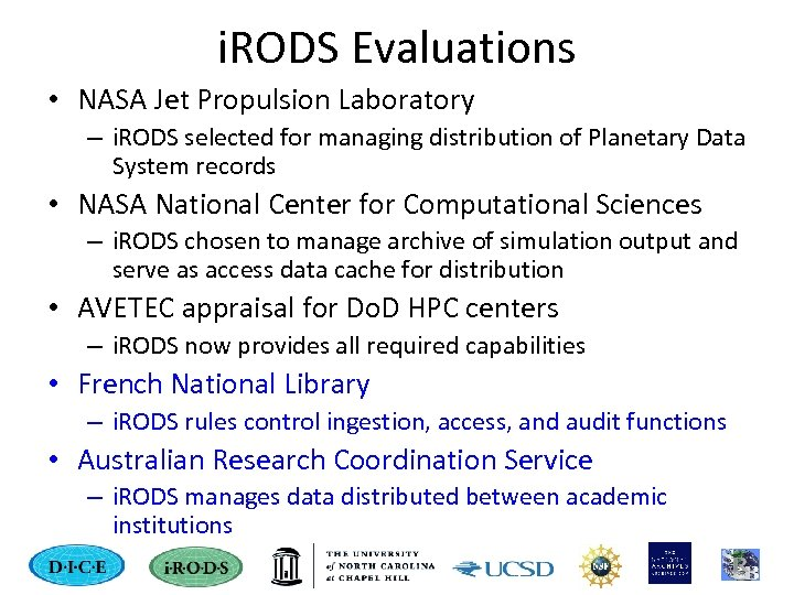 i. RODS Evaluations • NASA Jet Propulsion Laboratory – i. RODS selected for managing