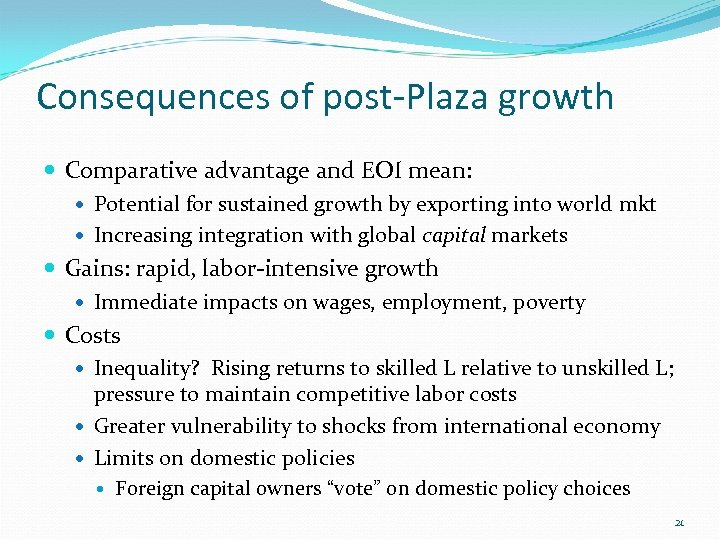 Consequences of post-Plaza growth Comparative advantage and EOI mean: Potential for sustained growth by