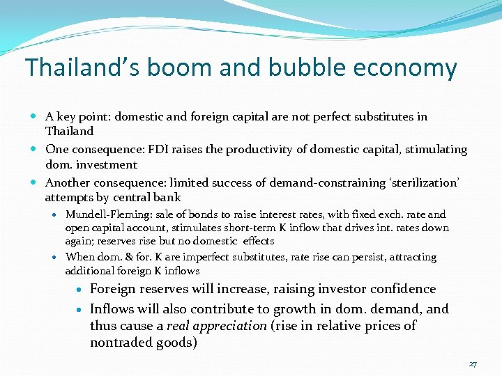 Thailand's boom and bubble economy A key point: domestic and foreign capital are not