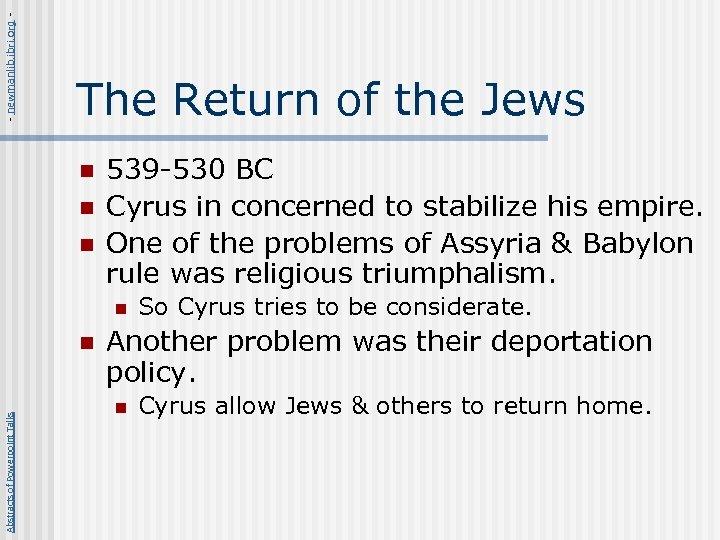 - newmanlib. ibri. org - The Return of the Jews n n n 539