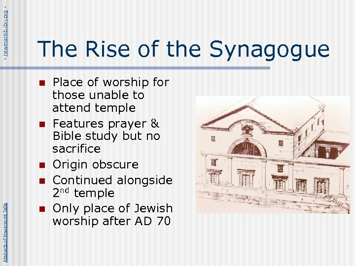 - newmanlib. ibri. org - The Rise of the Synagogue n n n Abstracts