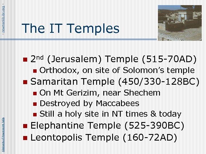 - newmanlib. ibri. org - The IT Temples n 2 nd (Jerusalem) Temple (515