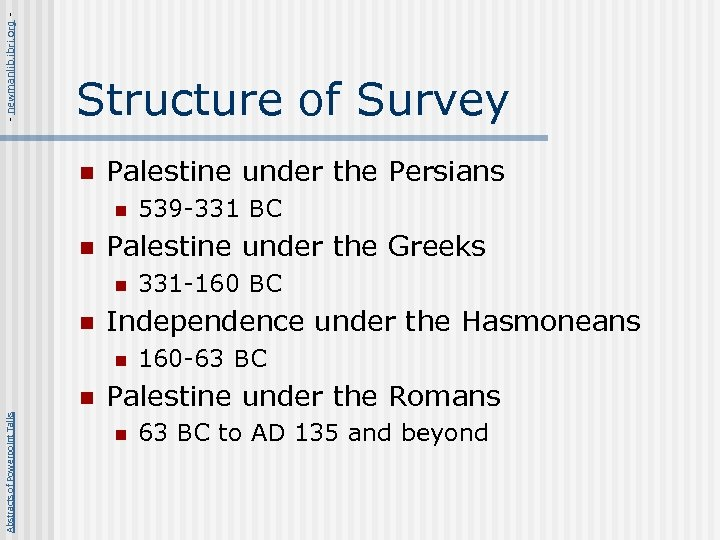 - newmanlib. ibri. org - Structure of Survey n Palestine under the Persians n