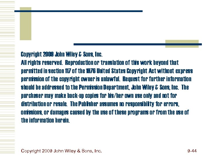 Copyright 2009 John Wiley & Sons, Inc. All rights reserved. Reproduction or translation of