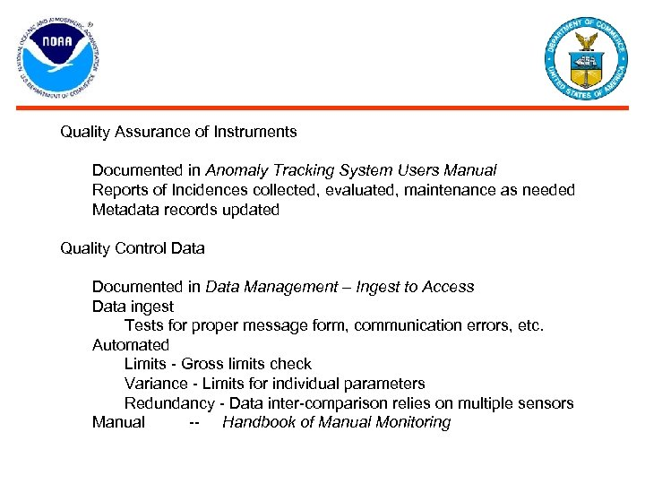 Quality Assurance of Instruments Documented in Anomaly Tracking System Users Manual Reports of Incidences