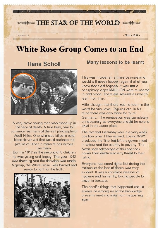 the star of the world - Since 1899 - White Rose Group Comes to