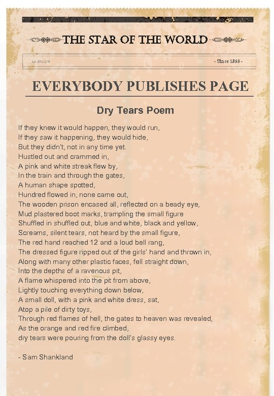 the star of the world - Since 1899 - EVERYBODY PUBLISHES PAGE Dry Tears