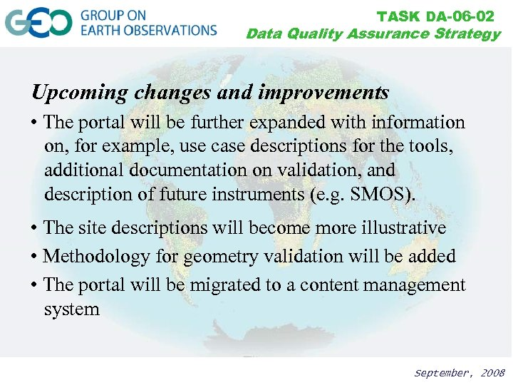 TASK DA-06 -02 Data Quality Assurance Strategy Upcoming changes and improvements • The portal