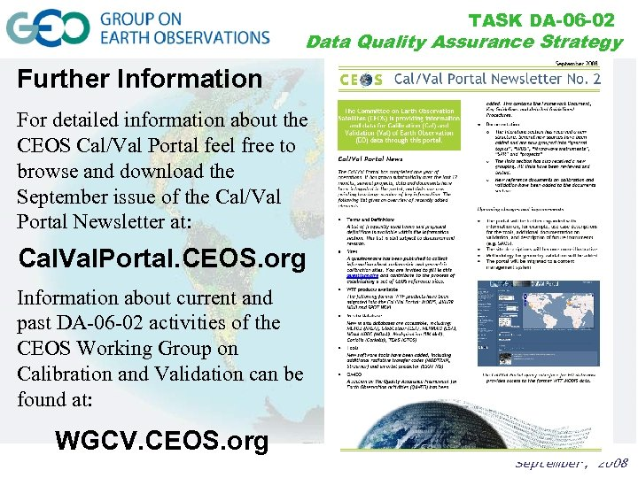TASK DA-06 -02 Data Quality Assurance Strategy Further Information For detailed information about the