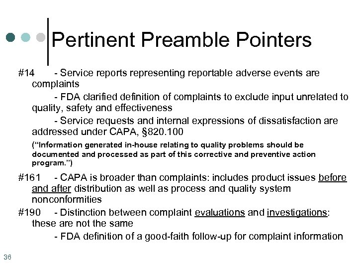 Pertinent Preamble Pointers #14 - Service reports representing reportable adverse events are complaints -