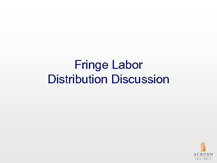Fringe Labor Distribution Discussion