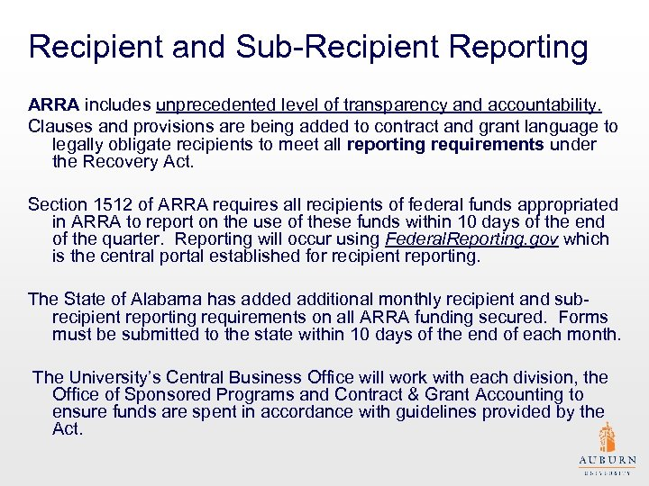 Recipient and Sub-Recipient Reporting ARRA includes unprecedented level of transparency and accountability. Clauses and