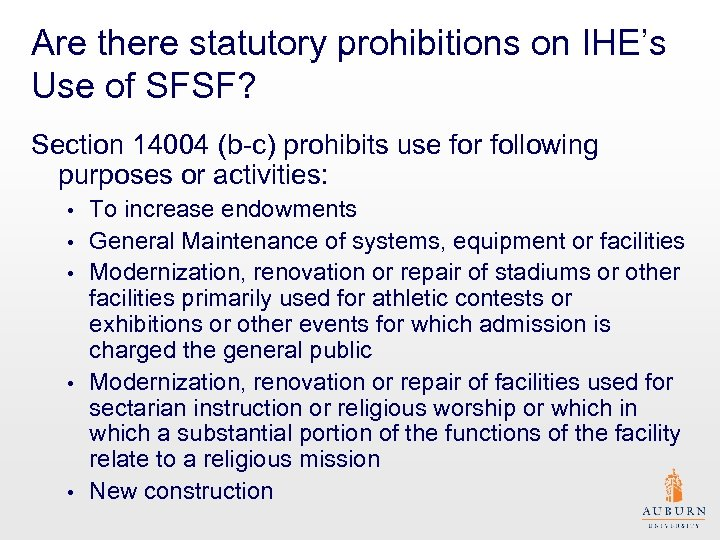 Are there statutory prohibitions on IHE's Use of SFSF? Section 14004 (b-c) prohibits use