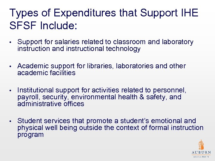 Types of Expenditures that Support IHE SFSF Include: • Support for salaries related to