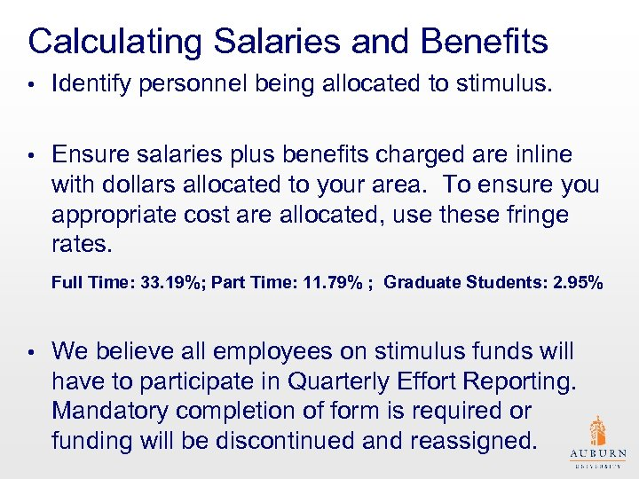 Calculating Salaries and Benefits • Identify personnel being allocated to stimulus. • Ensure salaries
