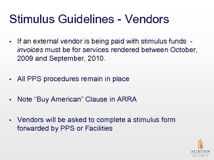 Stimulus Guidelines - Vendors • If an external vendor is being paid with stimulus