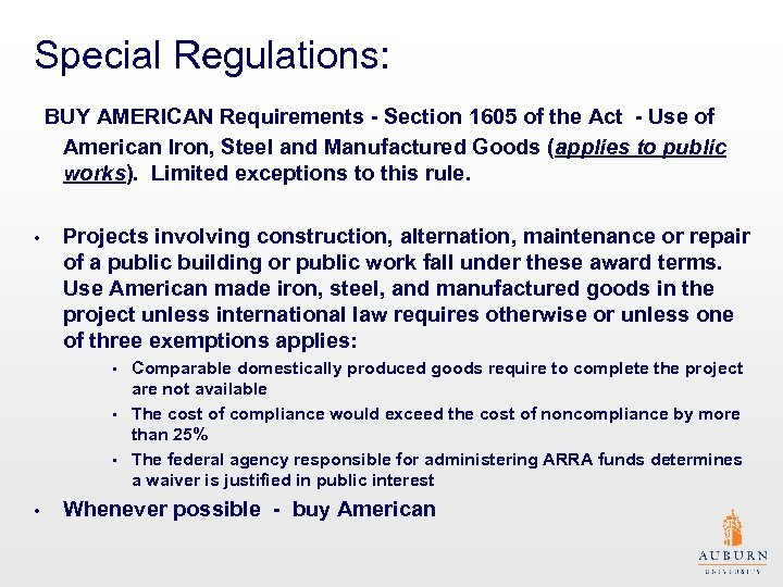 Special Regulations: BUY AMERICAN Requirements - Section 1605 of the Act - Use of